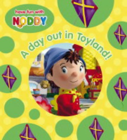 Download A Day Out in Toyland! (Noddy Board Book) pdf
