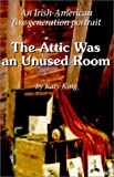 img - for The Attic Was an Unused Room book / textbook / text book