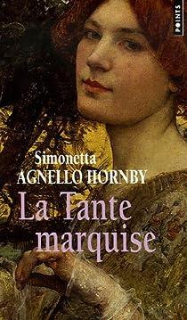 La Tante marquise par Agnello Hornby