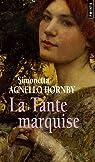 La Tante marquise par Simonetta Agnello Hornby