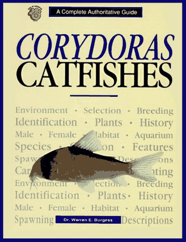 Corydoras Catfishes (Complete Authoritative Guide) by Brand: TFH Publications