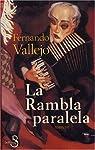 La Rambla Paralela par Vallejo