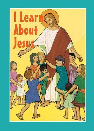 I Learn about Jesus by Mary Elizabeth Tebo (1994-05-03)