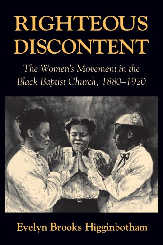 Books : Righteous Discontent: The Women's Movement in the Black Baptist Church, 1880–1920