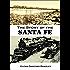 The Story of the  Santa Fe (1920)