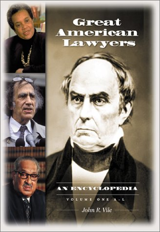 Great American Lawyers: An Encyclopedia: Great American Lawyers [2 volumes]: An Encyclopedia by Brand: ABC-CLIO