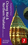 Front cover for the book Chiang Mai & Northern Thailand (Footprint Focus) by Andrew Spooner