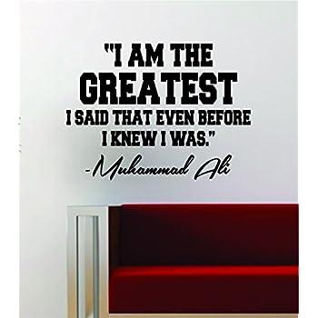 Amazoncom Muhammad Ali I Am The Greatest Quote Decal Sticker Wall