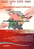 img - for Logos Universalitate Educatie Mentalitate Noutate. Sectiunea Stiinte Sociale (Lumen International Conference 2011) (Volume 3) (Romanian Edition) book / textbook / text book