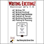 Writing Exciting: Seminars 1-6 | Bill Baldwin,Ron Miller,Lillian Stewart Carl, various