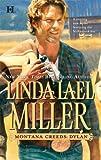Montana Creeds, Linda Lael Miller, 0373773587
