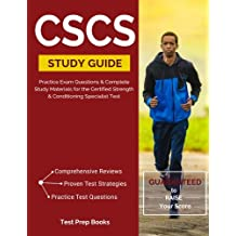 CSCS Study Guide: Practice Exam Questions & Complete Study Materials for the Certified Strength and Conditioning...