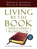 img - for Living by the Book Video Series Workbook (7-part condensed version) book / textbook / text book