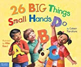 26 Big Things Small Hands Do, Coleen Murtagh Paratore, 1575423065
