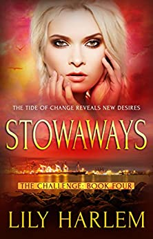 Stowaways: Reverse Harem Romance (The Challenge Book 4) by [Harlem, Lily]