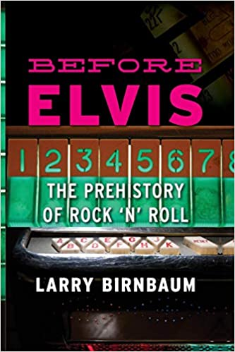 Amazon.com: Before Elvis: The Prehistory of Rock n Roll ...