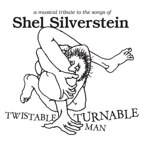 Twistable Turnable Man Musical Silverstein