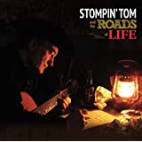 Stompin' Tom and the Roads of Life