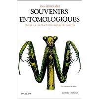 Souvenirs entomologiques : étude sur l'instinct et les moeurs des insectes, tome 1