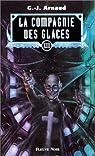 La Compagnie des Glaces, Intégrale 13 : Les Oubliés de Chimère - Les Cargos-dirigeables du Soleil - La Guilde des Sanguinaires - La Croix pirate par Arnaud