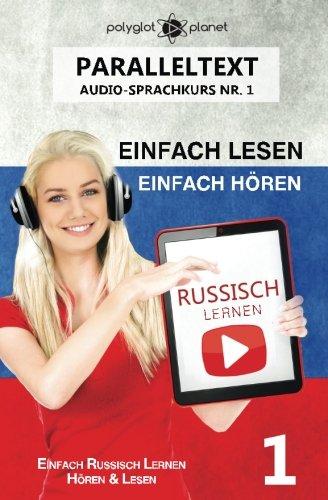 russisch-lernen-einfach-lesen-einfach-hren-paralleltext-einfach-russisch-lernen-hren-lesen-audio-sprachkurs