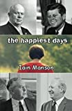 The Happiest Days, Iain Manson, 095479091X