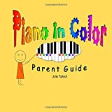 Piano In Color Parent Guide