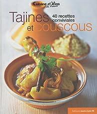 Tajines et couscous : 40 recettes conviviales par Irène Karsenty