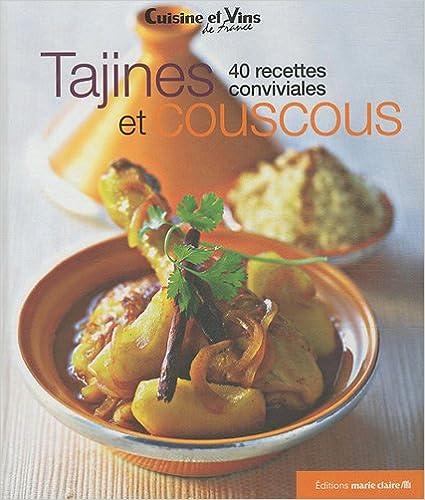 Lire Tajines et couscous : 40 recettes conviviales pdf