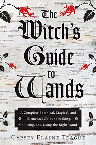 Amazon the witchs guide to wands a complete botanical the witchs guide to wands a complete botanical magical and elemental guide to fandeluxe Images