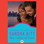 The Color of Love | Sandra Kitt