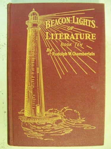 Beacon Lights of Literature--Book Ten