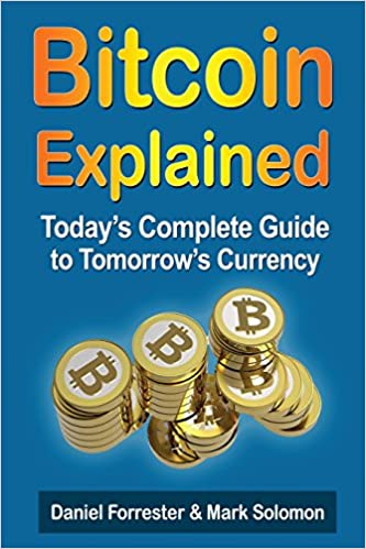 Amazon.com: Bitcoin Explained: Today's Complete Guide To ...