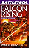 Falcon Rising, Robert Thurston, 0451457382