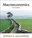 by Stephen D. Williamson Macroeconomics (3rd Edition) (text only)3rd (Third) edition[Hardcover]2007