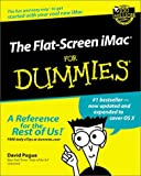 The Flat-Screen iMac for Dummies®, David Pogue, 0764516639