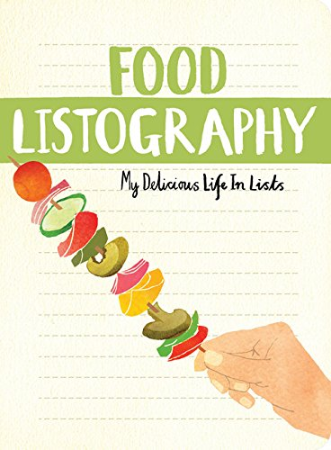 Read Online Food Listography: My Delicious Life in Lists pdf epub