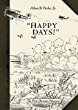 img - for Happy Days!: A Humorous Narrative in Drawings of the Progress of American Arms 1917-1919 (General Military) book / textbook / text book