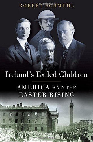 irelands-exiled-children-america-and-the-easter-rising