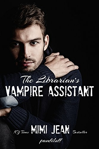 The Librarian's Vampire Assistant by [Pamfiloff, Mimi Jean]