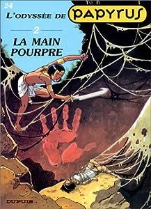 """Afficher """"Papyrus n° 24 La Main pourpre"""""""