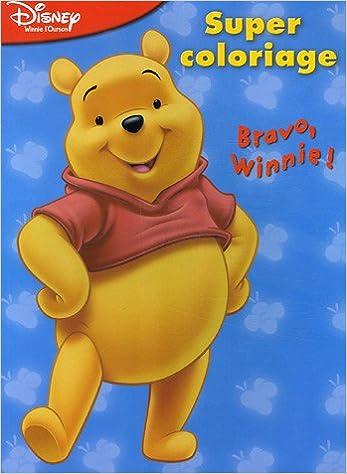 Bravo, Winnie : Super coloriage epub pdf