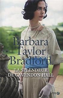 La Splendeur de Cavendon Hall par Taylor Bradford