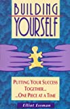 Building Yourself, Elliot Essman, 0963645137