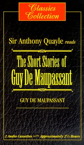 The Short Stories of Guy de Maupassant (Classics Collection)