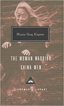 Book The Woman Warrior, China Men (Everyman's Library Classics and Contemporary Classics)