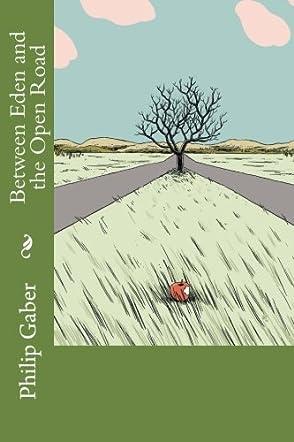 Between Eden and the Open Road