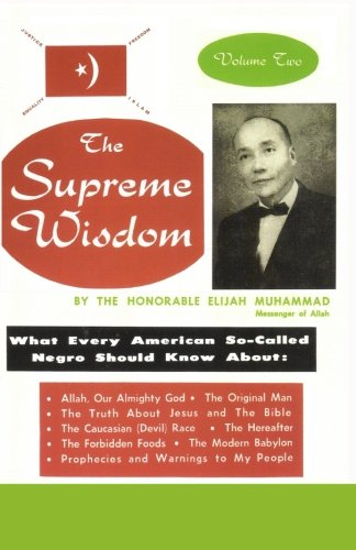 The Supreme Wisdom: What Every American So-Called Negro Should Know About