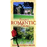 Europe's Romantic Inns: England Scotland Ireland