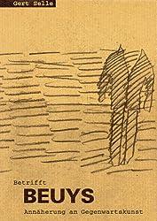 Betrifft Beuys: Annäherung an Gegenwartskunst